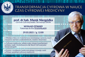 Informacja o wykładzie otwartym: Transformacja cyfrowa w nauce – czas cyfrowej medycyny